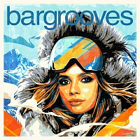 Various Artists.. – Bargrooves Apres Ski 7.0