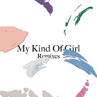 Citizens! – My Kind of Girl (Remixes) - EP