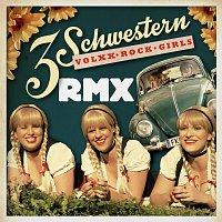 3 Schwestern – 3 Schwestern RMX