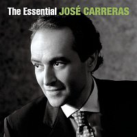 José Carreras, Vincenzo Bellini, Martin Katz – The Essential José Carreras [International Version]