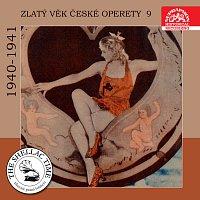 Různí interpreti – Historie psaná šelakem - Zlatý věk české operety 9 1940-41