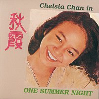 Chelsia Chan – Chelsia Chan In One Summer Night