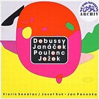 Josef Suk, Jan Panenka – Debussy, Janáček, Poulenc, Ježek: Sonáty pro housle a klavír