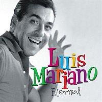 Luis Mariano – Eternel