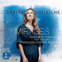 Sabine Devieilhe – Mirages