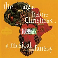 Sounds Of Blackness – The Night Before Christmas - A Musical Fantasy