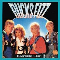 Bucks Fizz – El Mundo De Ilusion