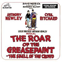 Anthony Newley, The Roar of the Greasepaint, The Smell of the Crowd Ensemble – The Roar Of The Greasepaint - The Smell Of The Crowd