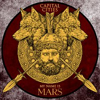 Capital Cities – My Name Is Mars