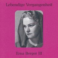 Erna Berger – Lebendige Vergangenheit - Erna Berger (Vol. 3)