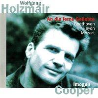Wolfgang Holzmair, Imogen Cooper – Beethoven: An die ferne Geliebte / Haydn: Lieder / Mozart: Lieder