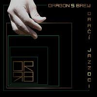 Dragon's Brew – Dračí jazzdci