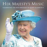 Různí interpreti – Her Majesty's Music: Celebrating The 90th Birthday Of Queen Elizabeth II