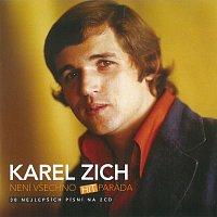 Karel Zich – Není všechno hitparáda