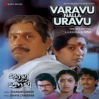 Shankar-Ganesh – Varavu Nalla Uravu (Original Motion Picture Soundtrack)