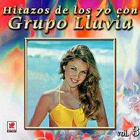 Grupo Lluvia – Colección De Oro: Hitazos De Los 70s Con Grupo Lluvia, Vol. 3