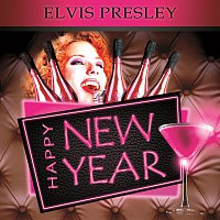 Elvis Presley – Happy New Year 2014