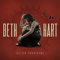 Beth Hart – Better Than Home (Deluxe Edition)