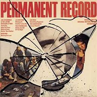 Various Artists.. – Permanent Record / Music From The Motion Picture Soundtrack