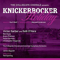 Kurt Weill & Maxwell Anderson – The Collegiate Chorale Presents: Knickerbocker Holiday