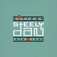 Steely Dan – Citizen 1972-1980