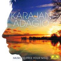 Berliner Philharmoniker, Herbert von Karajan – Karajan Adagio - Music To Free Your Mind