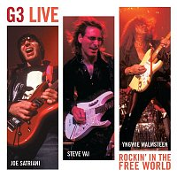 Joe Satriani, Steve Vai & Yngwie Malmsteen – G3 Live:  Rockin' in the Free World