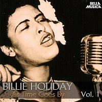 Billie Holiday – All Time Jazz: Billie Holiday, as Time Goes By, Vol. 1