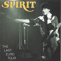 Spirit – The Last Euro Tour - Vol. 1