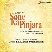Kirti Anuraag, Dilraj Kaur – Sone Ka Pinjara (Original Motion Picture Soundtrack)