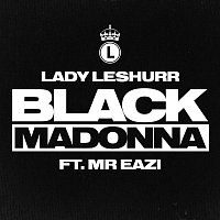 Lady Leshurr, Mr Eazi – Black Madonna
