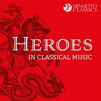 Various  Artists – Heroes in Classical Music