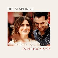 The Starlings – Don't Look Back
