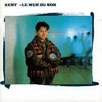Kent – Le mur du son
