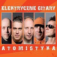 Elektryczne Gitary – Atomistyka