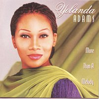 Yolanda Adams – More Than A Melody
