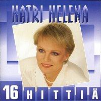 Katri Helena – 16 hittia