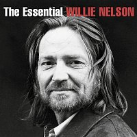 Willie Nelson – The Essential Willie Nelson
