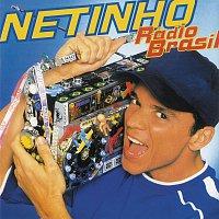 Netinho – Rádio Brasil