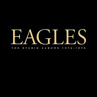 Eagles – The Studio Albums 1972-1979 (Remastered)
