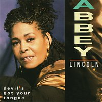 Abbey Lincoln – Devil's Got Your Tongue