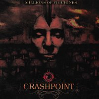 Crashpoint – Millions Of Figurines