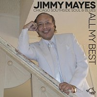 Jimmy Mayes – All My Best