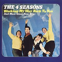 Frankie Valli & The Four Seasons – Working My Way Back To You