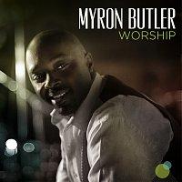 Myron Butler – Worship [Deluxe]