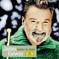 Sir James Galway – James Galway - Wings of Song