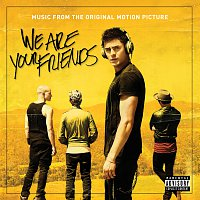 Různí interpreti – We Are Your Friends [Music From The Original Motion Picture]