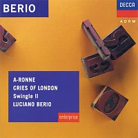 Swingle II, Luciano Berio – Berio: A-Ronne; Cries of London