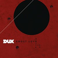 DUX, Rae – About Love