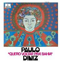Paulo Diniz – Quero Voltar Pra Bahia